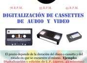 DigitalizaciÓn de discos de vinilo y cassettes de audio y video