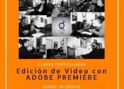 curso edición de video, clases particulares presenciales y a distancia.