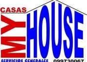 Casas my house